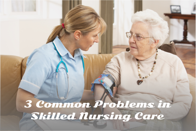 35 Common Problems in Skilled Nursing Care